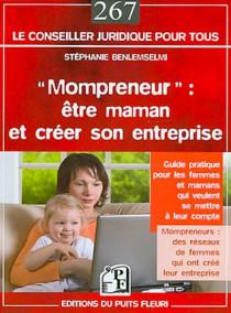 Mompreneur : être maman et créer son entreprise