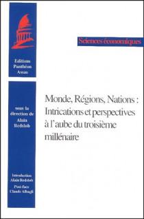 Monde, régions, nations : intrications et perspectives à l'aube du troisième millénaire