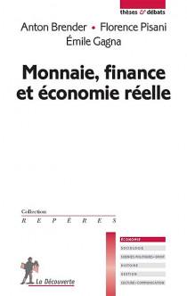Monnaie, finance et économie réelle