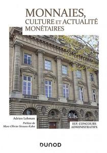 Monnaies, culture et actualité monétaires