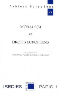 Morale(s) et droits européens