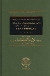 Moss, Fletcher and Isaacs on the EU Regulation on Insolvency Proceedings