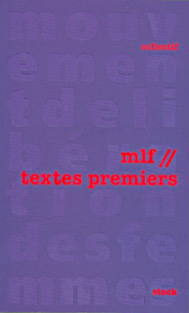 Mouvement de Libération des Femmes MLF - Textes premiers