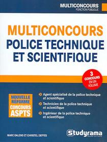 Multiconcours - Police technique et scientifique