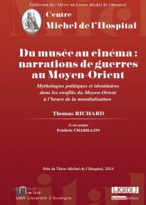 Du musée au cinéma : narrations de guerres au Moyen-Orient