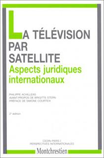 N° 7. La télévision par satellite. Aspects juridiques internationaux