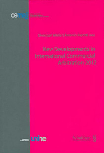 New Developments in International Commercial Arbitration 2012