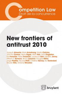 New frontiers of antirust 2010