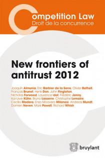 New frontiers of antitrust - 2012