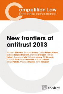 New frontiers of antitrust - 2013