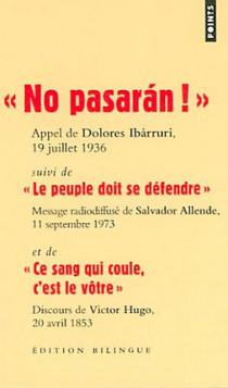 """No pasarán !"" Appel de Dolores Ibárruri, 19 juillet 1936 - Edition bilingue français-espagnol"