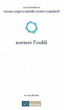 Normer l'oubli