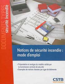 Notices de sécurité incendie : mode d'emploi