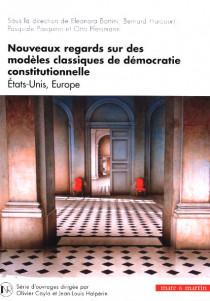 Nouveaux regards sur des modèles classiques de démocratie constitutionnelle