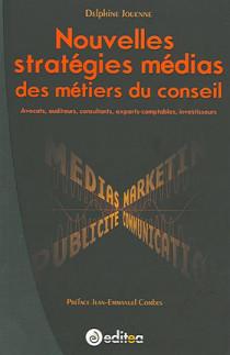 Nouvelles stratégies médias des métiers du conseil