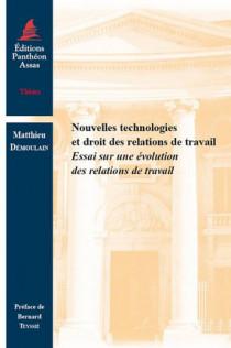 Nouvelles technologies et droit des relations de travail