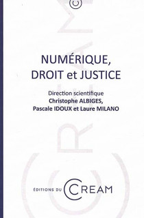 Numérique, droit et justice