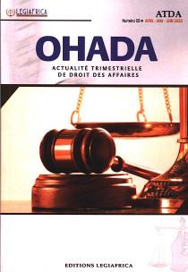 OHADA, actualité trimestrielle de droit des affaires, avril-juin 2020 N°5
