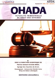 OHADA, actualité trimestrielle de droit des affaires, avril-juin N°1