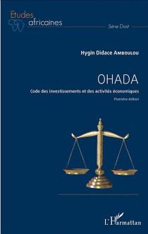 OHADA : code des investissements et des activités économiques