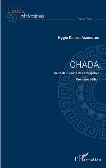 OHADA : traité de fiscalité des entreprises