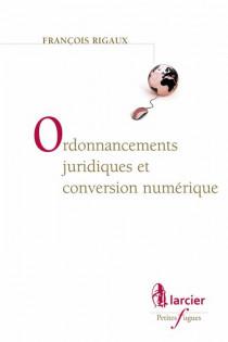 Ordonnancements juridiques et conversion numérique