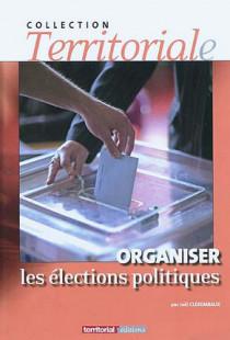 Organiser les élections politiques