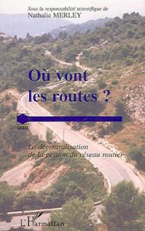 Où vont les routes ?