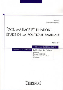 Pacs, mariage et filiation : étude de la politique familiale