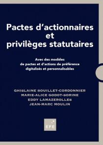 Pactes d'actionnaires et privilèges statutaires