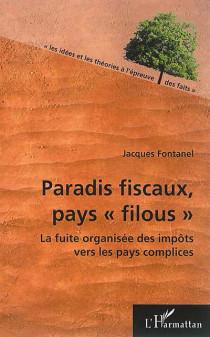 """Paradis fiscaux, pays """"filous"""""""