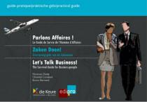 Parlons Affaires !  Le guide de survie de l'homme d'affaires
