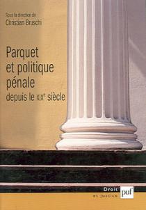 Parquet et politique pénale