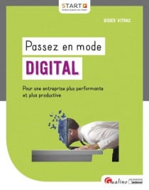 [EBOOK] Passez en mode digital