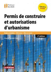 Permis de construire et autorisations d'urbanisme