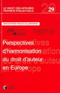 Perspectives d'harmonisation du droit d'auteur en Europe N°29