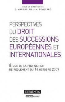 Perspectives du droit des successions européennes et internationales