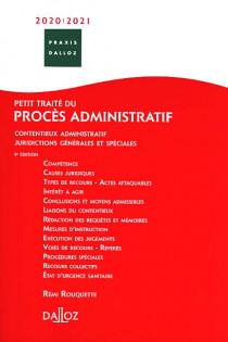 Petit traité du procès administratif 2020-2021