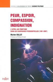 Peur, espoir, compassion, indignation
