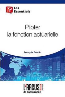 Piloter la fonction actuarielle