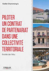 Piloter un contrat de partenariat dans une collectivité territoriale