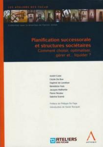 Planification successorale et structures sociétaires