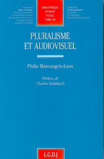 Pluralisme et audiovisuel