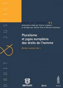 Pluralisme et juges européens des droits de l'Homme