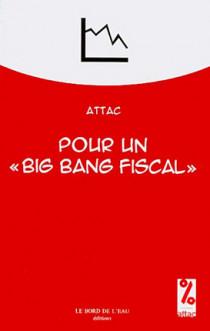 "Pour un ""big bang fiscal"""