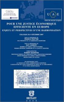 Pour une justice économique efficiente en Europe - Enjeux et perspectives d'une harmonisation