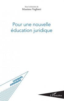 Pour une nouvelle éducation juridique