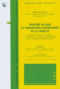 Pouvoirs du juge et contentieux administratif de la légalité