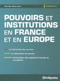 Pouvoirs et institutions en France et en Europe