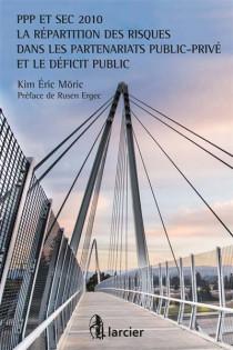 PPP et SEC 2010 - La réparation des risques dans les partenarits public-privé et le déficfit public